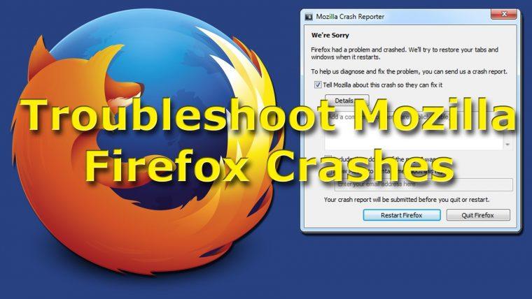 Mozilla Firefox Browser Crashes